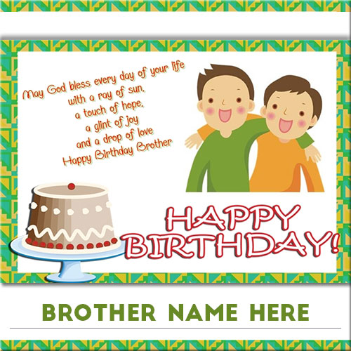 Write brother name on happy birthday greeting card picture write name on awesome flower birthday cake m4hsunfo Images