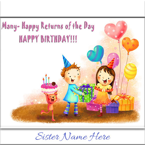 Write name on happy birthday wishes cards for sister happy birthday ecard wishes with sister name creator online bookmarktalkfo Image collections